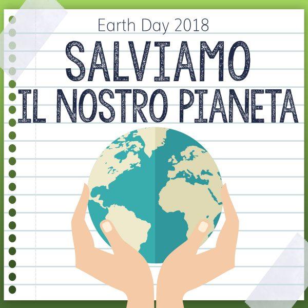 Appunti per salvare il pianeta – Earth Day 2018