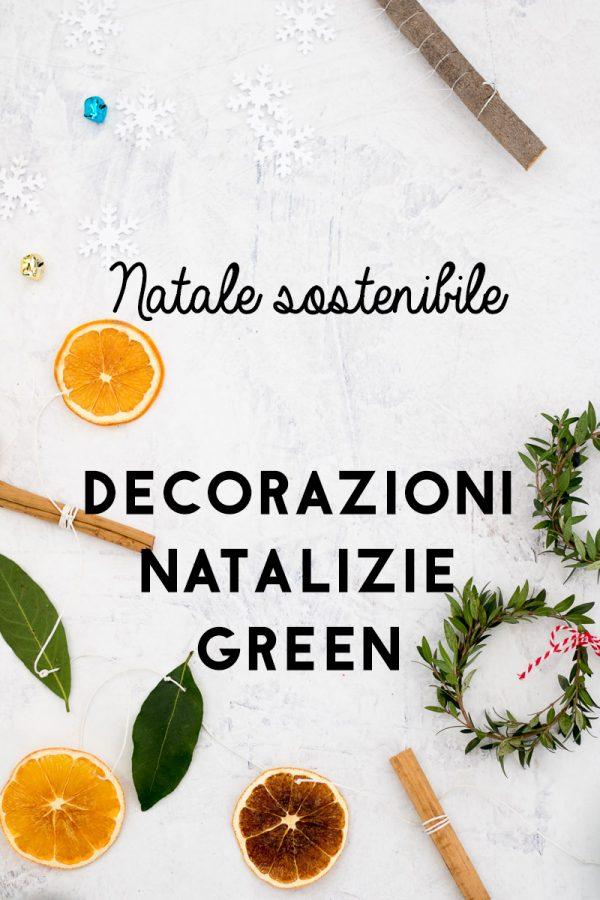 Natale ecosostenibile: decorazioni natalizie green e fatte in casa